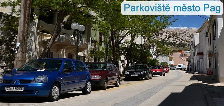 Parkování - město Pag